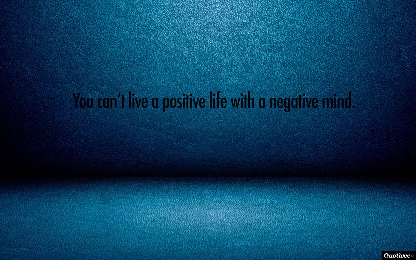 Stay Positive Wallpaper you can 39 t have a positive