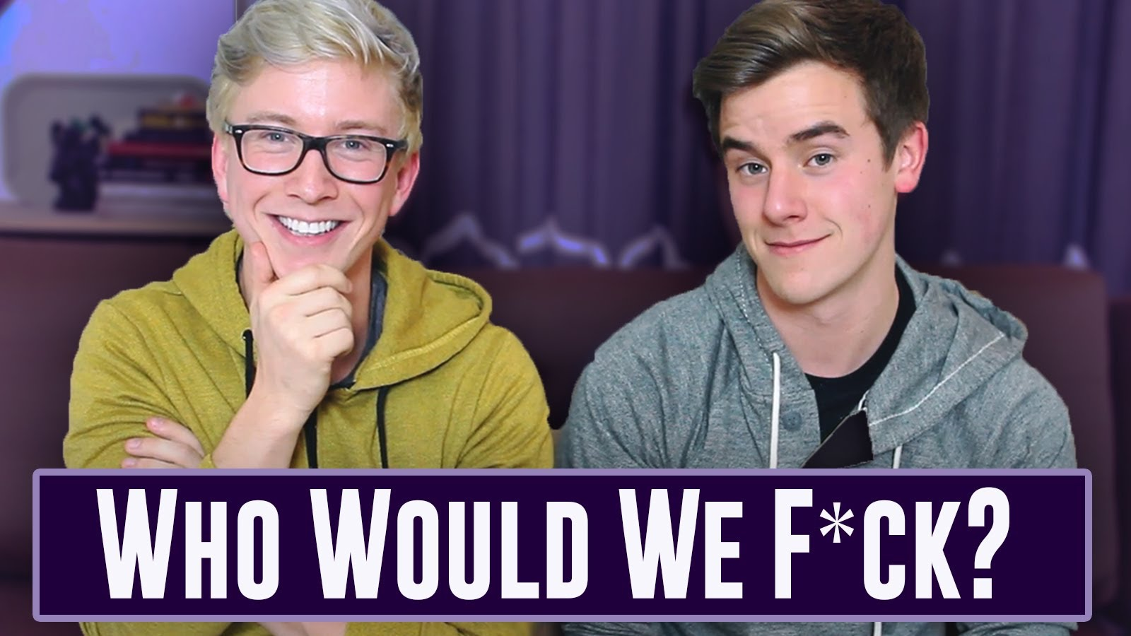 Who Would We F*ck? (ft. Tyler Oakley) - YouTube