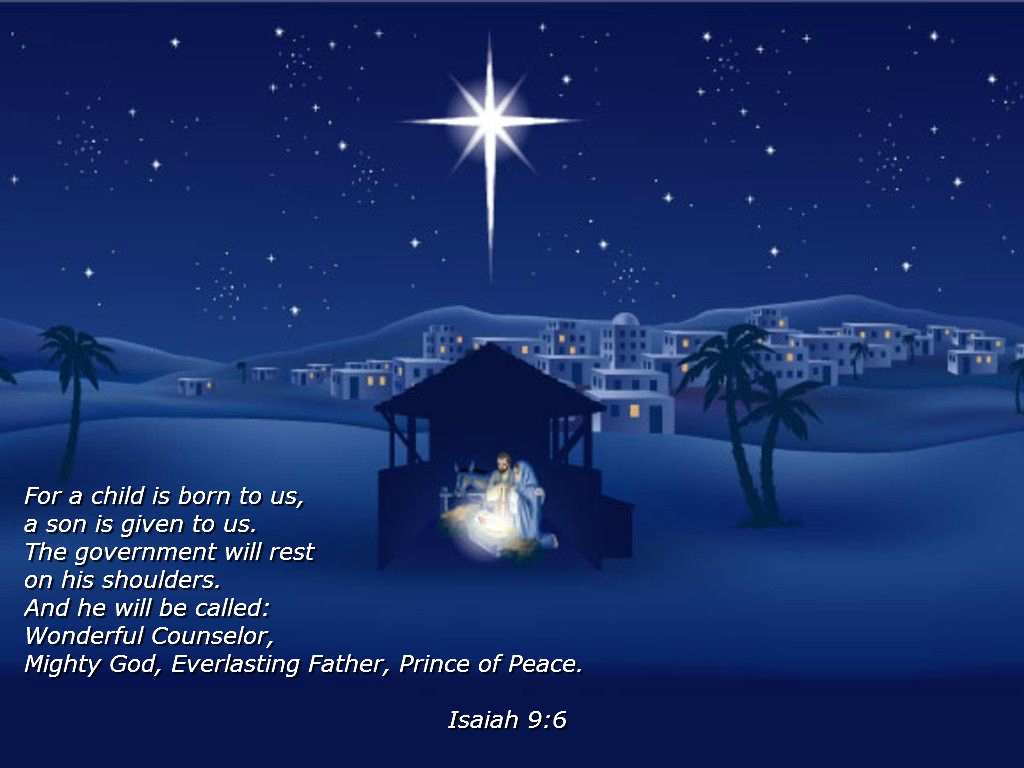 ... Wonderful Counselor, Mighty God, Everlasting Father, Prince of Peace