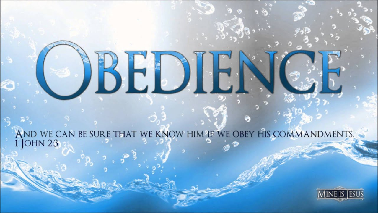 Obedience: An Essential Part of the Christian Life - YouTube
