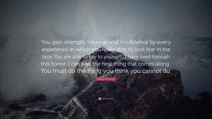 """3840x2160 Eleanor Roosevelt Quote: """"You gain strength, courage and confidence ..."""