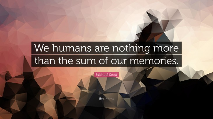 """3840x2160 ... Quote: """"We humans are nothing more than the sum of our memories"""