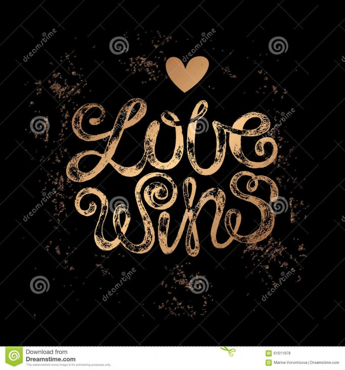 1300x1390 The phrase Love wins. Gold stamping on a black background. Vector ...
